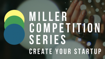 The New Venture Challenge is a part of the Miller Competition Series.